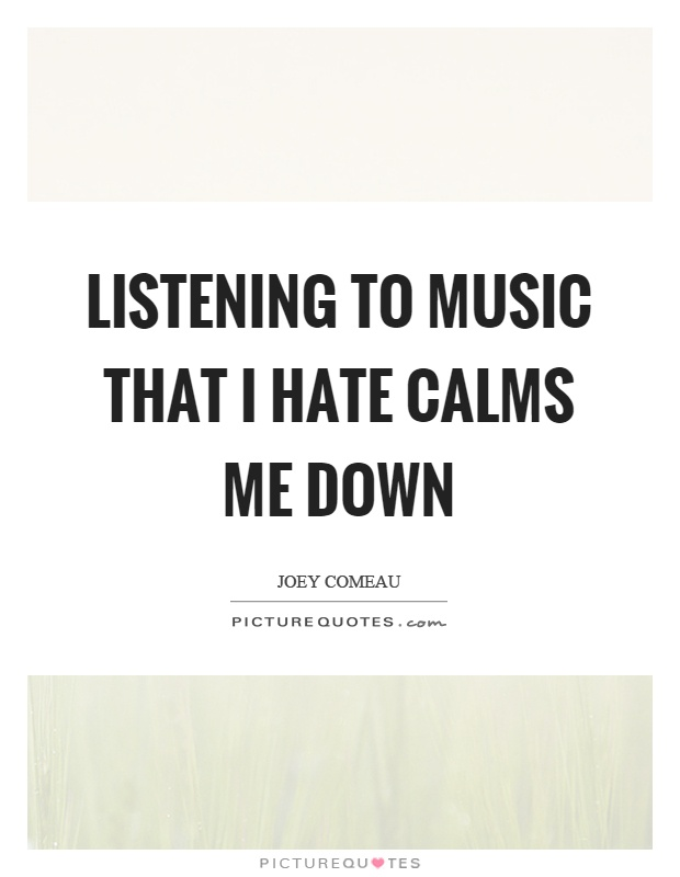 listening to music quotes amp sayings listening to music