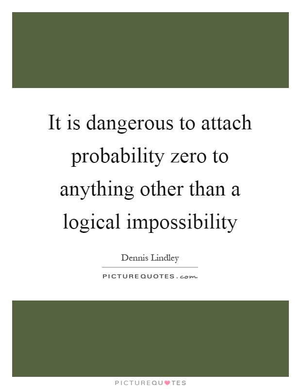 how does the impossibility of certainty Theme: the impossibility of certainty posted on november 24, 2014 by theme master  does the ghost have reliable knowledge about its own death, or is .