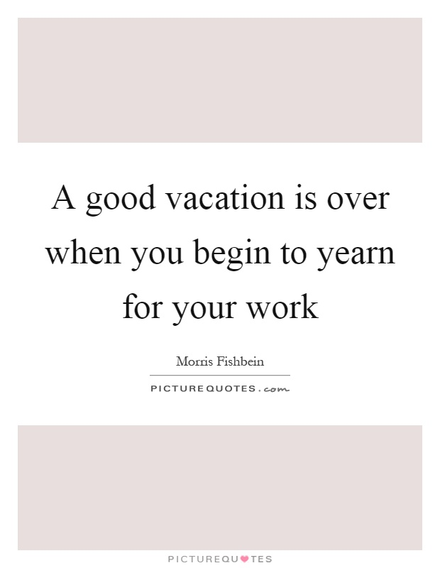 Vacation Over Quotes  Wwwpixsharkm  Images Galleries. Music Quotes Mp3. Mom's Voice Quotes. Tattoo Quotes New Beginnings. Tattoo Quotes Son. Motivational Quotes Keep Pushing. Book Quotes 12 Years A Slave. Faith Quotes And Poems. Boyfriend Quotes Mad