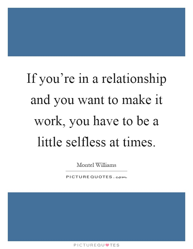 I Want This Relationship To Work Quotes