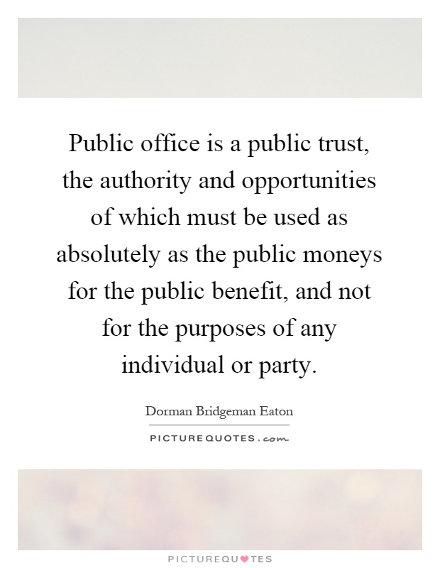 public office is a public trust