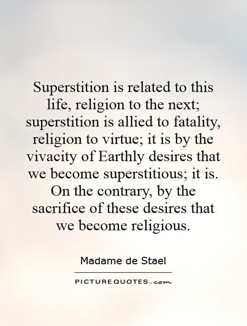 essay on superstition is the religion of feeble minds