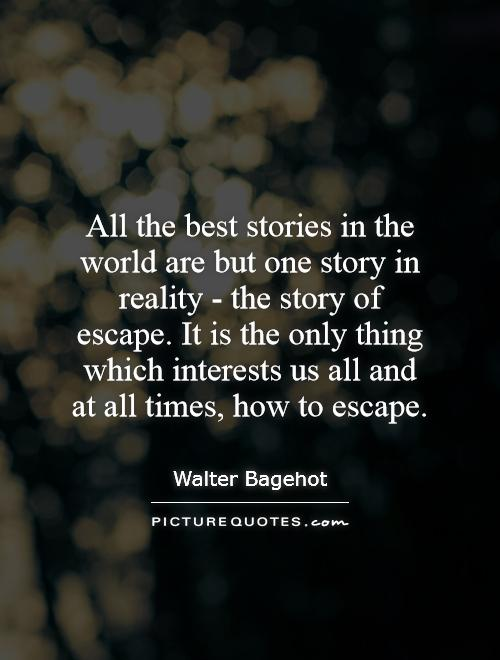 Escape From The World Quotes Quotesgram. Quotes About Strength In A Relationship. Motivational Quotes With Animals. Sassy Girly Quotes. Boyfriend Girlfriend Quotes Tagalog. Keep Nature Quotes. Hurt Quotes In Tamil. Tattoo Quotes Funny. Deep Quotes About Volunteering