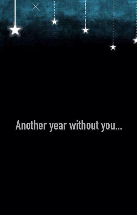 Another year without you Picture Quote #1