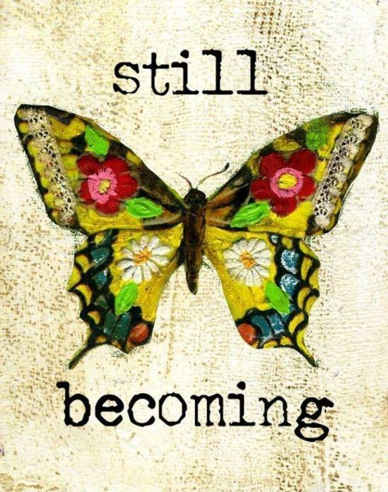 Still becoming Picture Quote #1