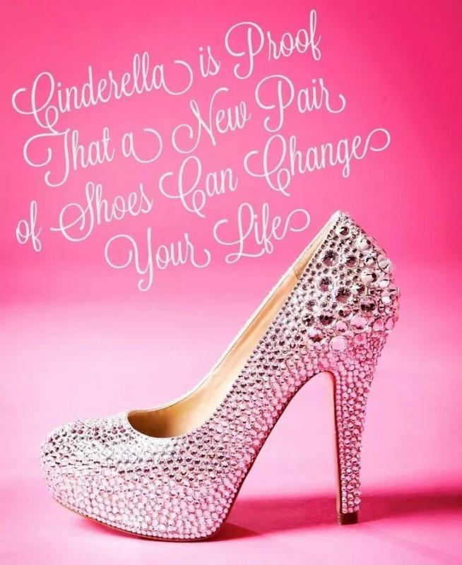 Cinderella is proof that a new pair of shoes can change your life Picture Quote #1