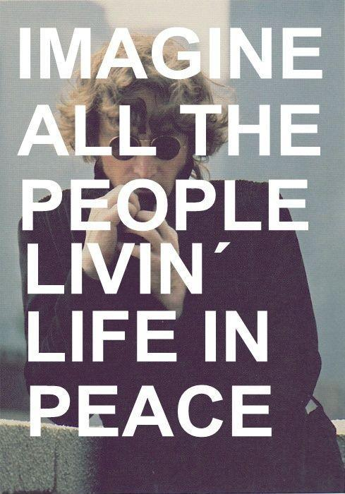 Imagine all the people, living life in peace Picture Quote #1