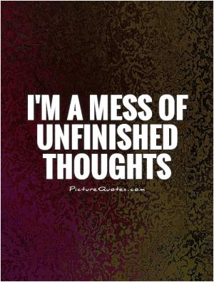 My Mind Is A Mess Quote | Picture Quotes & Sayings