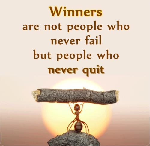 Winners are not people who never fail, but people who never quit Picture Quote #1