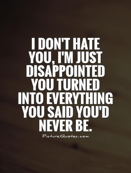 disappointed love quotes for him