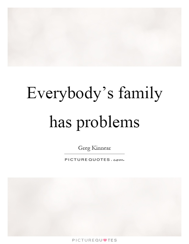quotes about family problems - photo #22