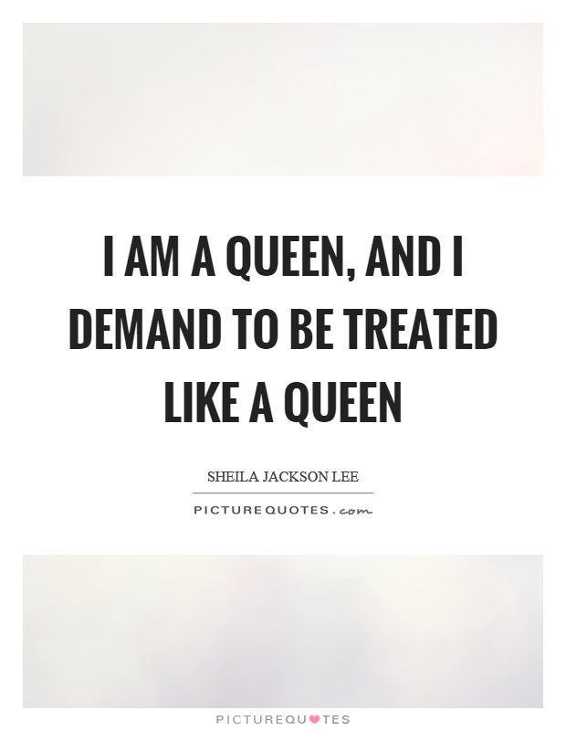 i am a queen quotes - photo #13