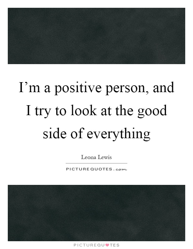 Positive Person Quotes & Sayings | Positive Person Picture ...