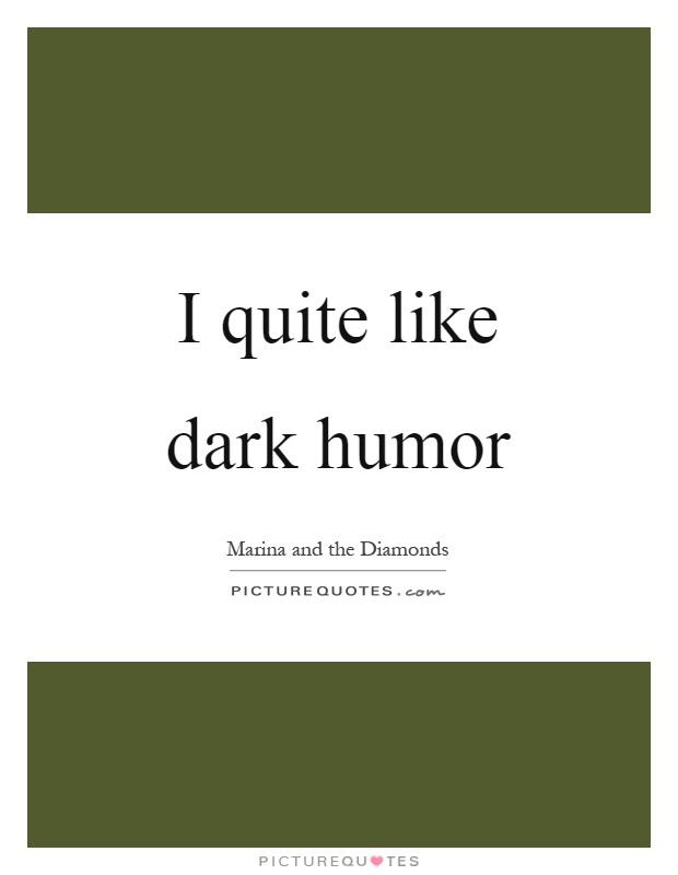 Dark Humor Sayings