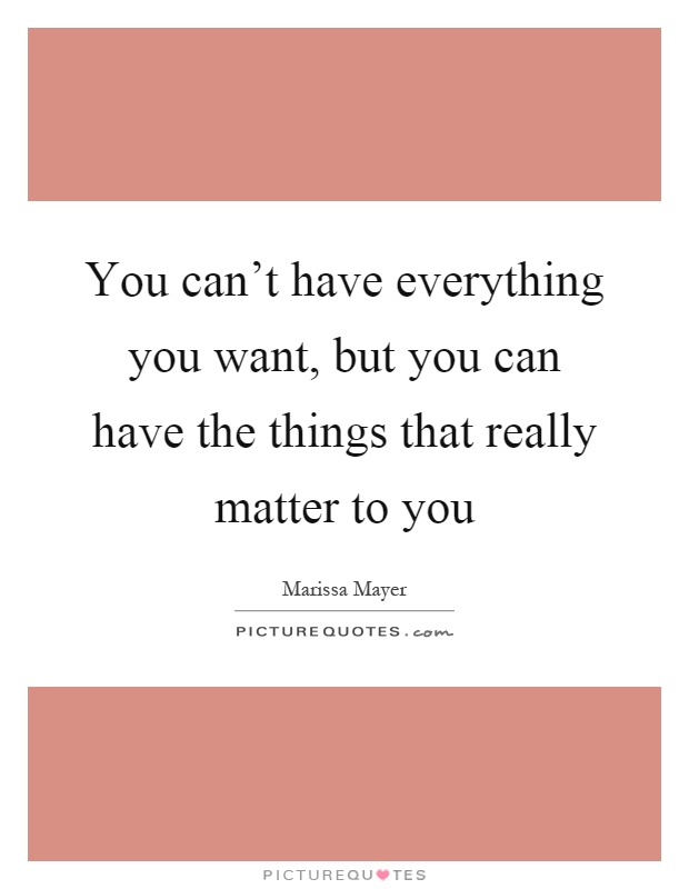 Quotes About Things You Can T Have