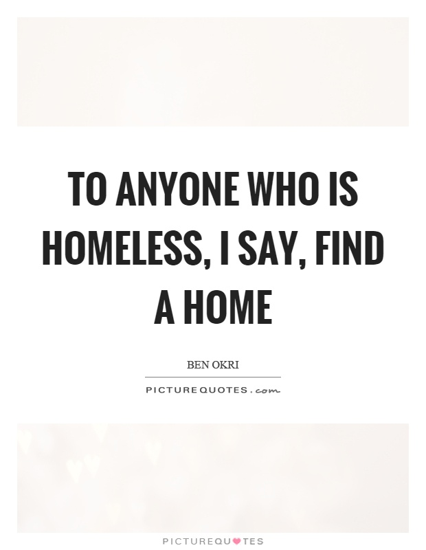 Quotes About Homelessness Interesting Homeless Quotes  Homeless Sayings  Homeless Picture Quotes