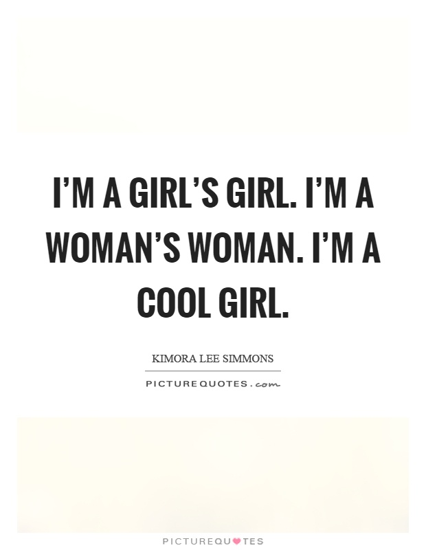 gallery for cool quotes about girls