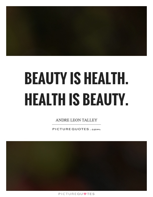 Quotes On Health Mesmerizing Beauty Is Healthhealth Is Beauty  Picture Quotes