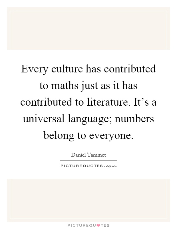 Every culture has contributed to maths just as it has... | Picture ...