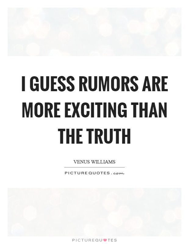 Quotes About Rumors Rumors Quotes | Rumors...