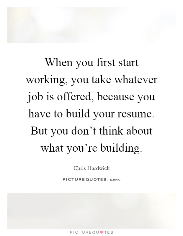 government contractor resume samples building contractor resume when you first start working you take whatever job is offered when you first start working