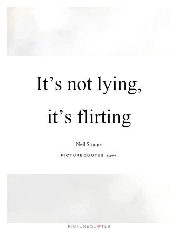 not to flirt quotes