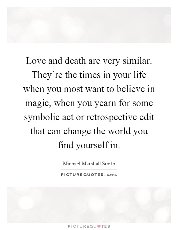 Love And Death Quotes & Sayings Love And Death Picture Quotes