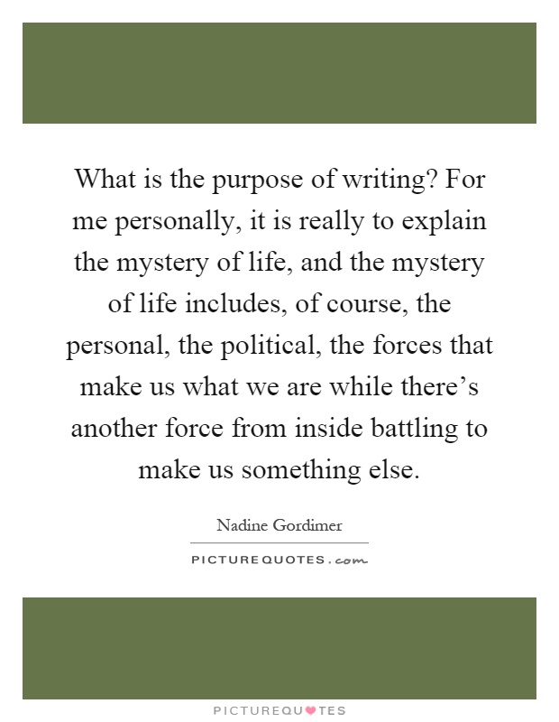 Purpose of writing