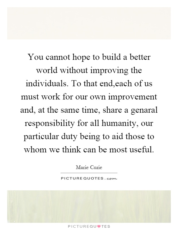 You can build a better world