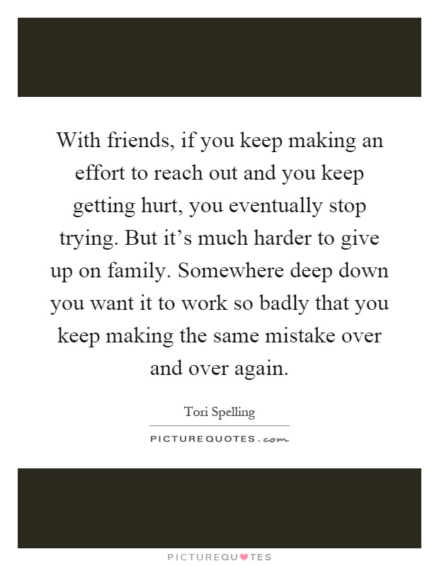 quotes about making an effort in friendship