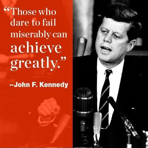 Only those who dare to fail greatly can ever achieve greatly Picture Quote #2