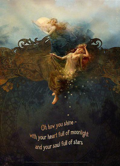 Oh how you shine, with a heart full of moonlight and a soul full of stars Picture Quote #1