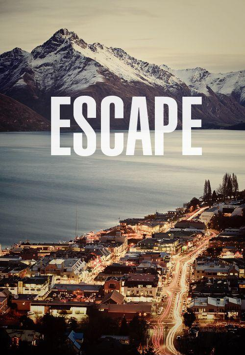 Escape Picture Quote #1
