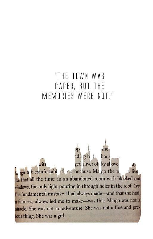 The town was paper, but the memories were not Picture Quote #1