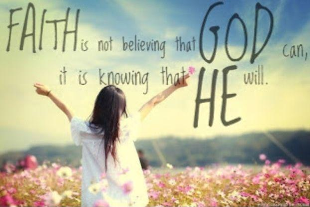 Faith is not believing that God can. It is knowing that He will Picture Quote #1