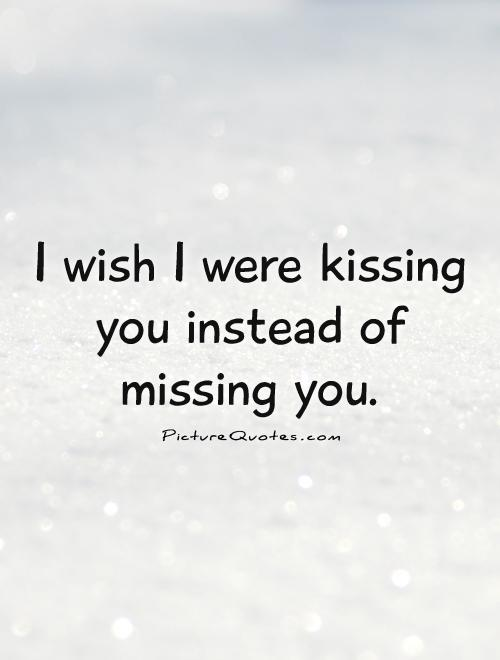 Kiss Love Quotes For Him : Kissing Quotes Kissing Sayings Kissing Picture Quotes
