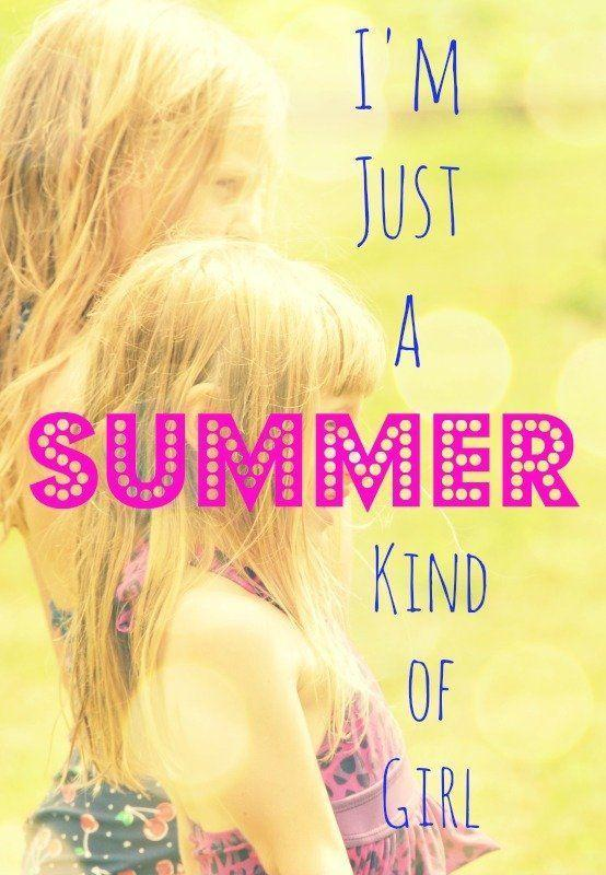 I'm just a summer kind of girl Picture Quote #1