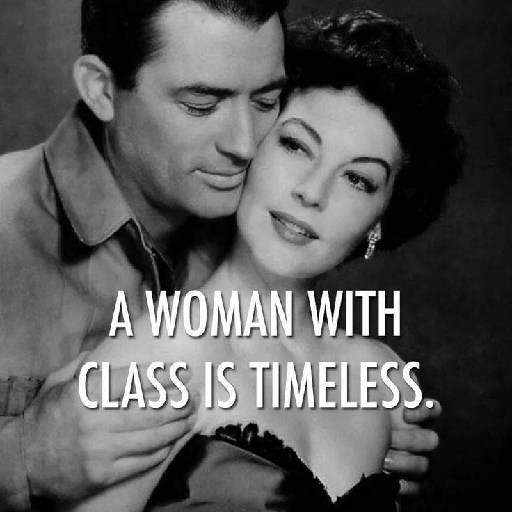 A woman with class is timeless Picture Quote #1