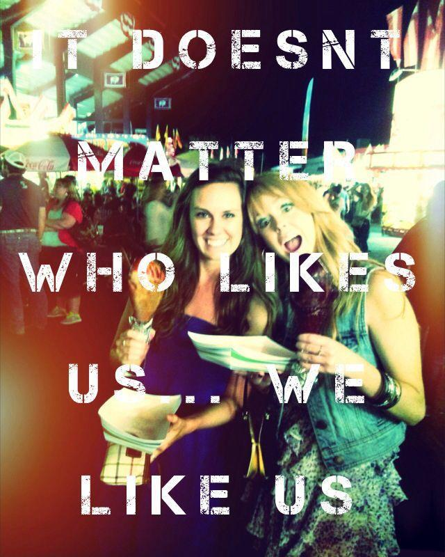 It doesn't matter who likes us, we like us! Picture Quote #1