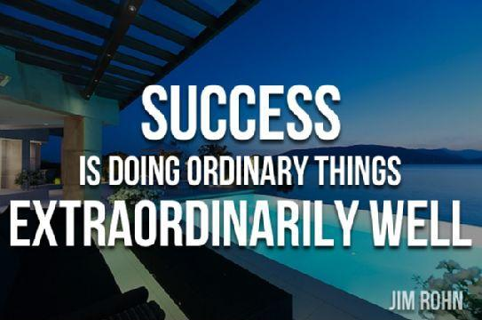Success is doing ordinary things extraordinarily well Picture Quote #1
