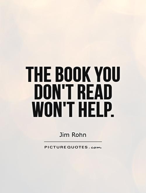 The book you don't read won't help Picture Quote #1