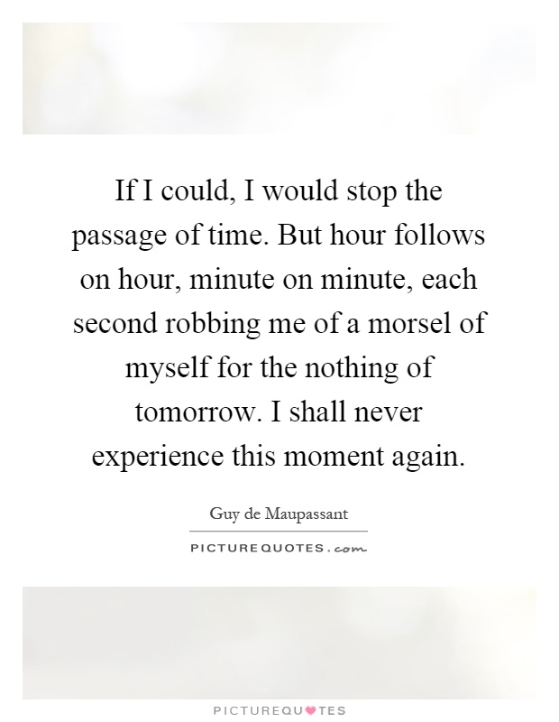 Passage Of Time Quotes Sayings Passage Of Time Picture Quotes