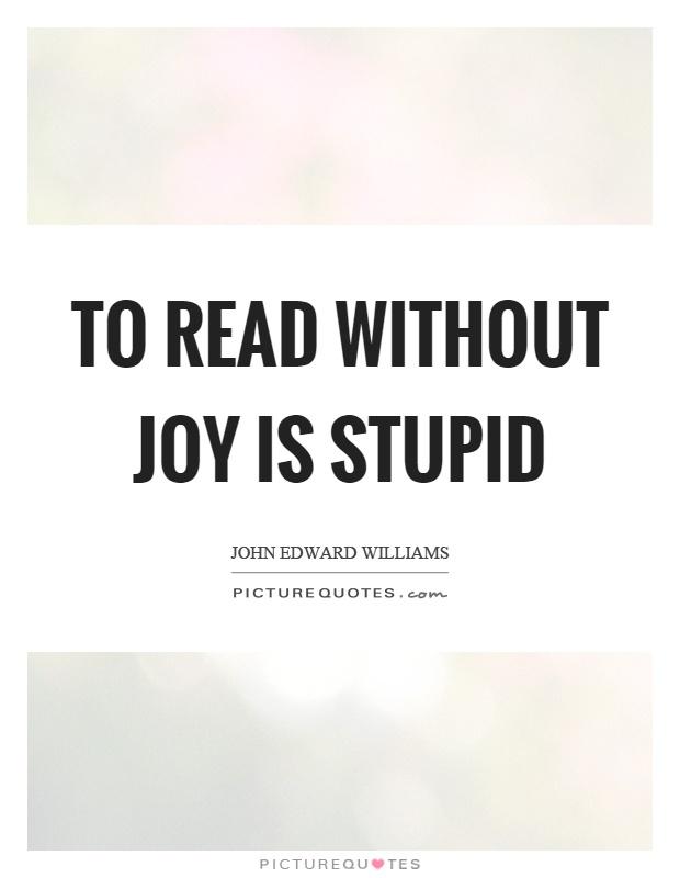 John Edward Williams Quotes Sayings 4 Quotations