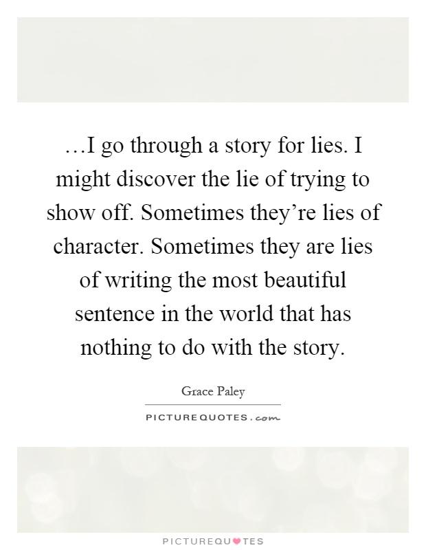 A description of grace paley saying all fiction is a lie