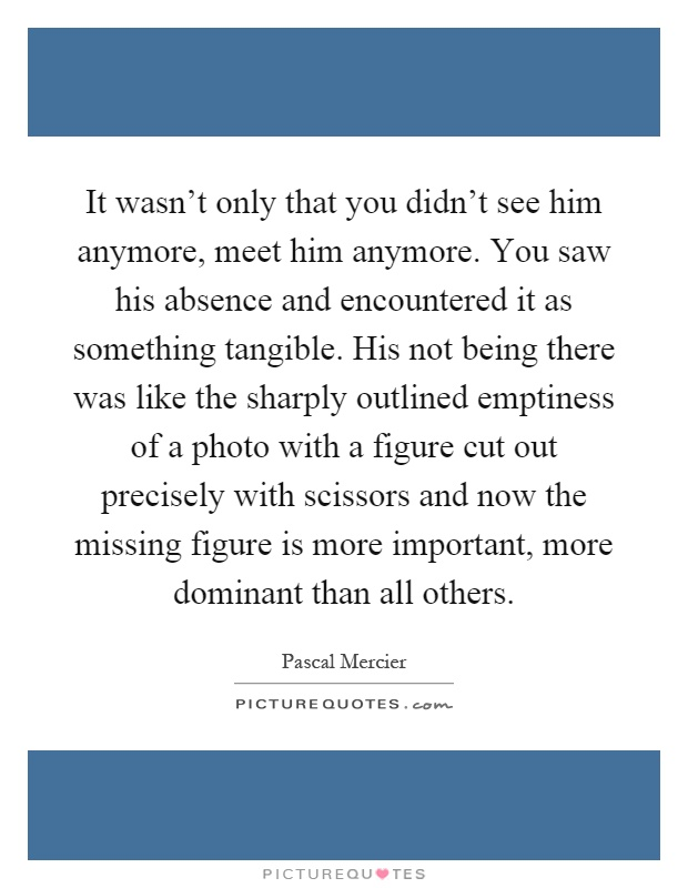 Quotes About Him Being The Only One Being There Quo...