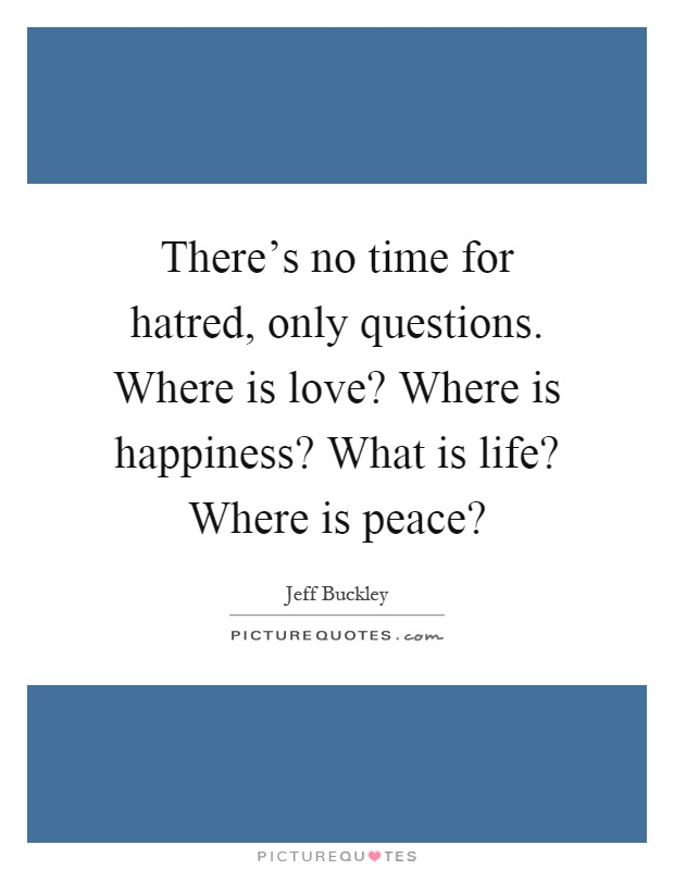 Where there is love there is happiness essay
