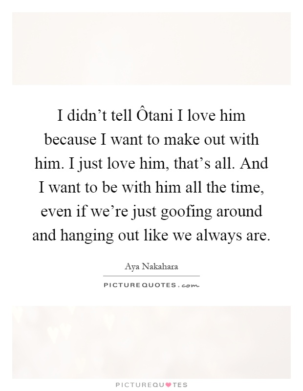 Love Him Quotes I Love Him Sayings I Love Him Picture Quotes