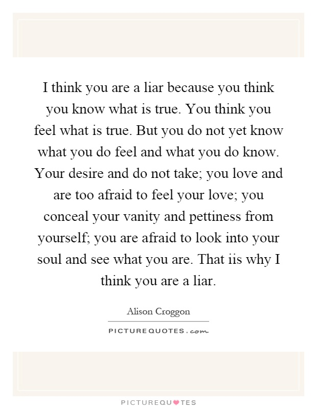A liar quotes your Lying Quotes