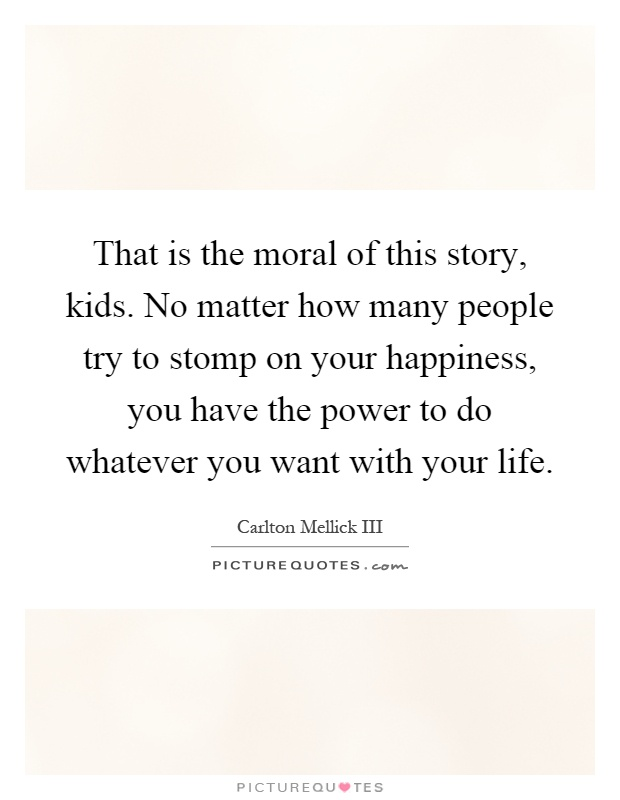 Story the moral is knowledge is power