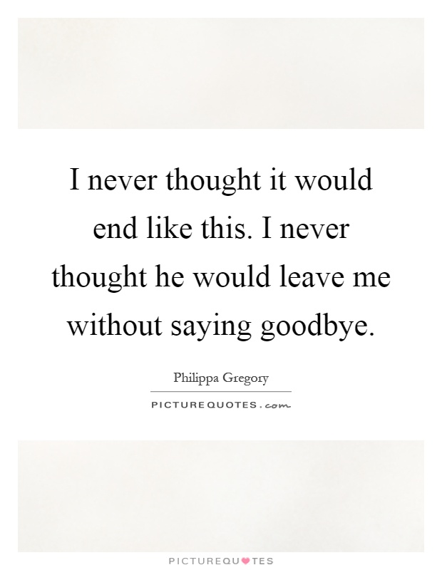 Leaving a relationship without saying goodbye